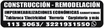 anuncio de CONSTRUCCIÓN - REMODELACIÓN IMPERMEABILIZACIONES ECONÓMICAS GARANTIZADAS *Tablaroca *Electricidad *Herrería * Carpintería y más  113 3063/ 3221931550