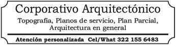 anuncio de Corporativo Arquitectónico Topografía, Planos de servicio, Plan Parcial, Arquitectura en general Atención personalizada Cel/What 322 155 6483