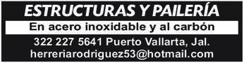 anuncio de ESTRUCTURAS Y PAILERÍA En acero inoxidable y al carbón 322 227 5641 Puerto Vallarta, Jal. herreriarodriguez53@hotmail.com