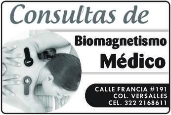 anuncio de Consultas de Biomagnetismo Médico CALLE FRANCIA #191 COL. VERSALLES CEL. 322 2168611