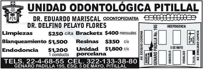 anuncio de UNIDAD ODONTOLÓGICA PITILLAL TELS. 22-4-68-55 CEL. 322-133-38-80 GENARO PADILLA 195, ESQ. 5 DE MAYO, PITILLAL