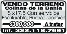 anuncio de VENDO TERRENO Colinas de la Bahía 8 x17.5 Con servicios  Escriturable, Buena Ubicación A tratar $380,000 Inf. 322.118.7691