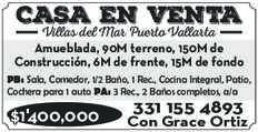 anuncio de CASA EN VENTA Villas del Mar Puerto Vallarta  Amueblada, 90M terreno, 150M de Construcción, 6M de frente, 15M de fondo PB: Sala, Comedor, 1/2 Baño, 1 Rec., Cocina Integral, Patio, Cochera para 1 auto PA: 3 Rec., 2 Baños completos, a/a  $1'400,000 331 155 4893 Con Grace Ortiz