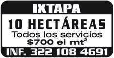 anuncio de IXTAPA 10 HECTÁREAS Todos los servicios $700 el mt2 INF. 322 108 4691