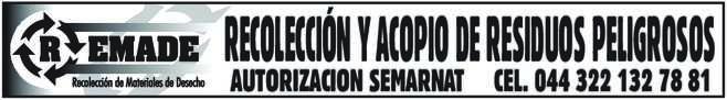 anuncio de RECOLECCIÓN Y ACOPIO DE RESIDUOS PELIGROSOS AUTORIZACION SEMARNAT CEL. 044 322 132 78 81