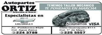 anuncio de Autopartes ORTIZ  TENEMOS TALLER MECÁNICO TE PONEMOS EN MARCHA Refacciones en General  Av. Politécnico #529 Col. Agua Zarca - 224 3789 -225 5557