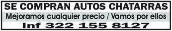 anuncio de SE COMPRAN AUTOS CHATARRAS Mejoramos cualquier precio / Vamos por ellos Inf 322 155 8127