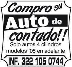 anuncio de Compro su Auto de contado!! Solo autos 4 cilindros modelos '05 en adelante INF. 322 105 0744