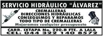 """anuncio de SERVICIO HIDRÁULICO """"ÁLVAREZ"""" CREMALLERAS DIRECCIONES HIDRÁULICAS CONSEGUIMOS Y REPARAMOS TODO TIPO DE CREMALLERAS Mejoramos cualquier presupuesto  CARR. IXTAPA No. 220-B FTE. A LALA CEL: 044 322 140 8572"""