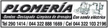 anuncio de PLOMERÍA -Sondeo -Destapado -Limpieza de drenajes Con sonda eléctrica Tel 290 1414 / 044 322 888 1669 / Cel 044 322 103 2196